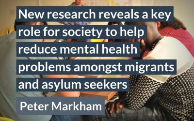 New research reveals a key role for society to help reduce mental health problems amongst migrants and asylum seekers