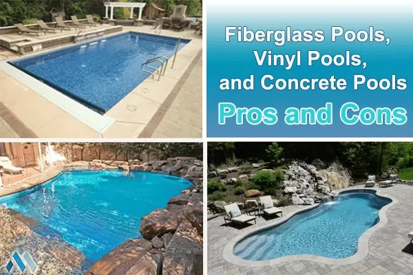 Fiberglass pools vinyl pools and concrete pools pros and Fibreglass pools vs concrete pools