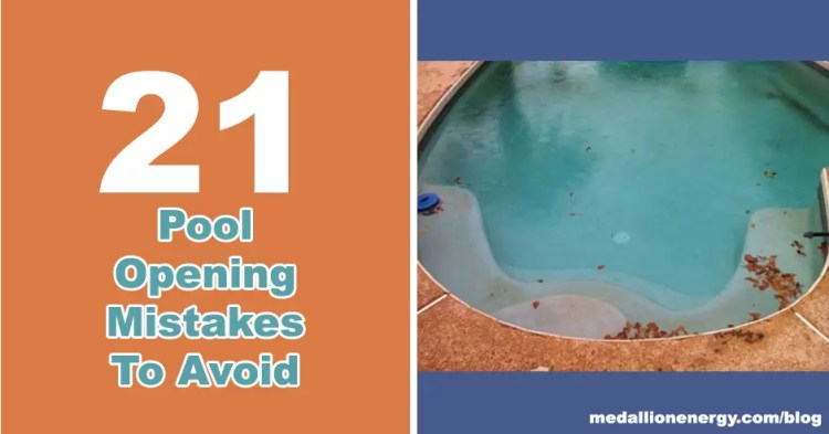 pool opening mistakes dirty swimming pool how to destroy a pool