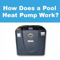 how does a pool heat pump work how does a pool heater work how pool water heater work