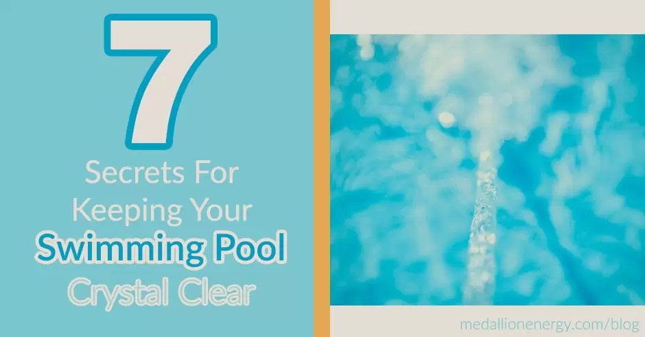 7 Secrets For Keeping Your Swimming Pool Crystal Clear