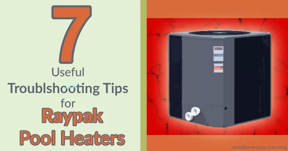 raypak pool heater troubleshooting raypak pool heat pump troubleshooting tips