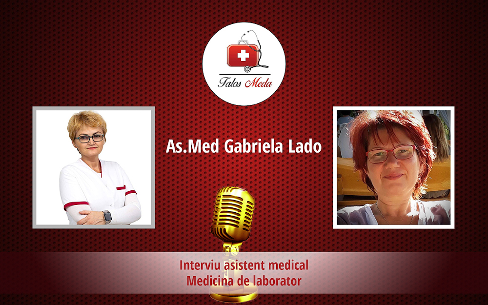 Interviu asistent medical de laborator – Gabriela Lado
