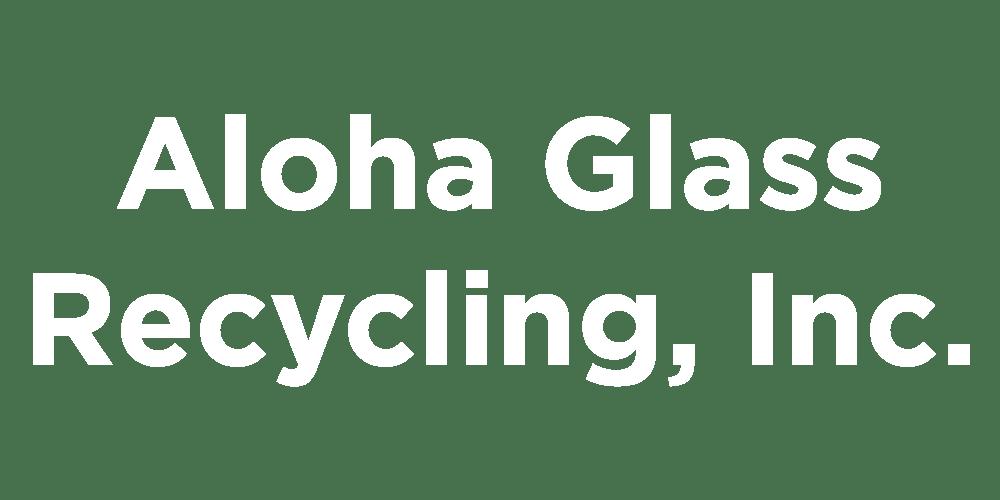 Aloha Glass Recycling, Inc.