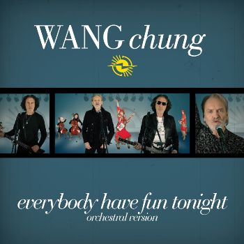 Front cover of Wang Chung's new single Everybody Have Fun Tonight - Orchestral Version