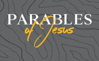 11/17/19 – Parables of Jesus (Week 5)