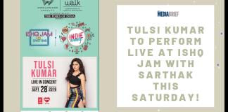 image-Tulsi Kumar to perform live at Ishq Jam with Sarthak this Saturday Mediabrief
