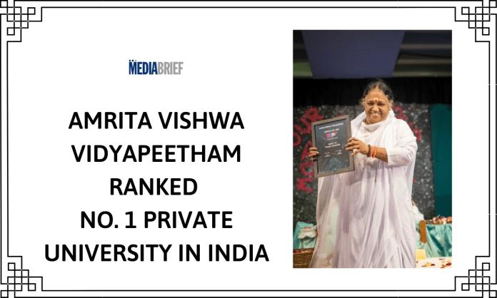 image-Amrita Vishwa Vidyapeetham ranked No. 1 Private University in India Mediabrief