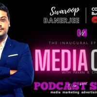 Swaroop Banerjee of ZEE Live is on inaugural episode of new podcast series MediaCast