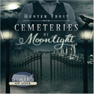 Hunter Frost - Cemeteries by Moonlight Square