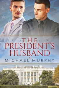 Michael Murphy - The President's Husband Cover ss
