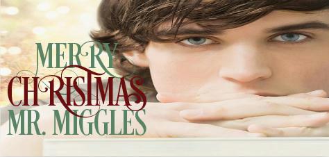 Eli Easton - Merry Christmas, Mr Miggles Banner