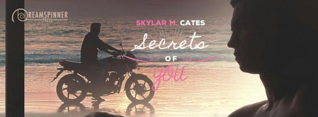 Skylar M. Cates - Secrets of You Banner