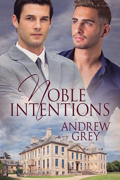 Andrew Grey - Noble Intentions Cover