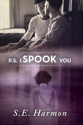 S.E. Harmon - P.S. I Spook You Cover