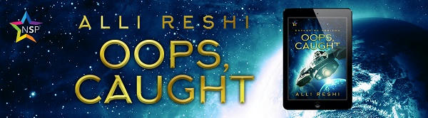 Alli Reshi - Opps, Caught Banner