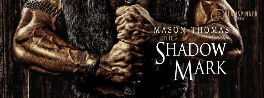 Mason Thomas - The Shadow Mark Banner