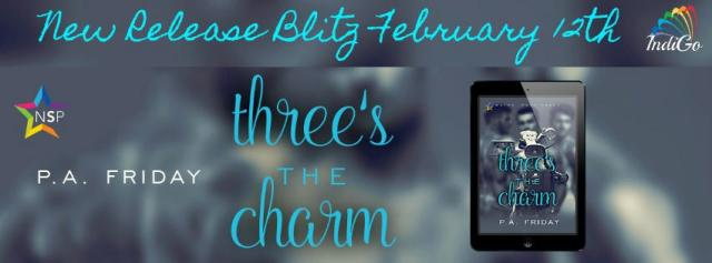 P.A. Friday - Three's the Charm Banner