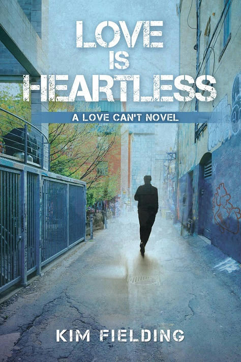 Kim Fielding - Love Is Heartless Cover