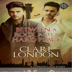 Clare London - Between A Rock & A Hard Place Square