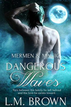 L.M. Brown - Dangerous Waves Cover