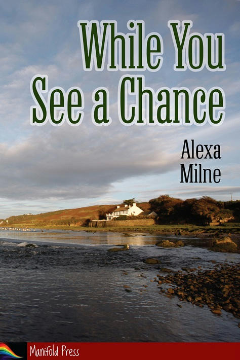 Alexa Milne - While You See A Chance Cover
