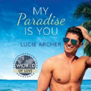 Lucie Archer - My Paradise is You Square 1