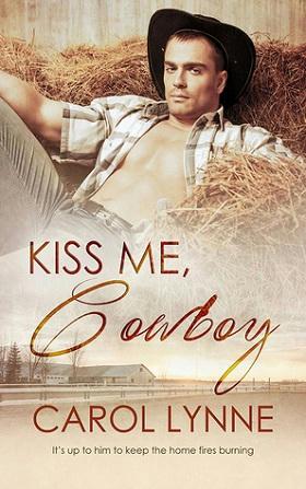Carol Lynne - Kiss Me, Cowboy Cover