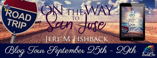 Jere' M. Fishback - On the Way to San Jose Tour Banner
