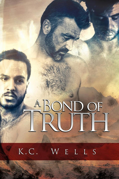 K.C. Wells - A Bond of Truth Cover