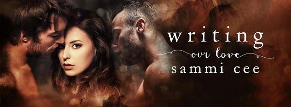 Sammi Cee - Writing Our Love Banner 1