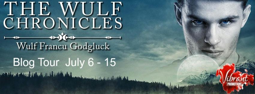 Wulf Francu Godgluck - The Wulf Chronicles Tour Banner