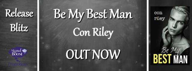 Con Riley - Be My Best Man RB Banner 1