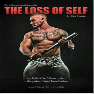 Alek Martin - The Loss of Self - An Intimate Autobiography Square