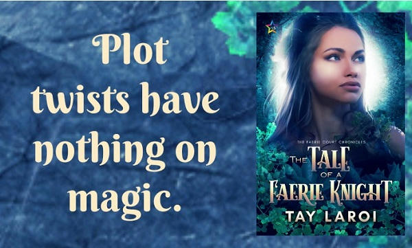 Tay LaRoi - The Tale of a Faerie Knight Teaser Graphic
