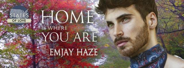 Emjay Haze - Home Is Where You Are Banner