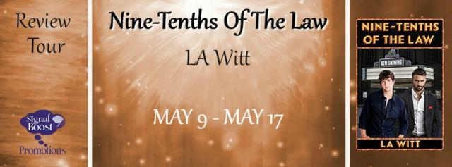 L.A. Witt - Nine-Tenths of the Law RT Banner