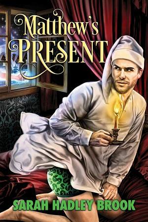 Sarah Hadley Brook - Matthew's Present Cover s