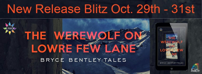 Bryce Bently-Tales - The Werewolf on Lowre Few Lane RB Banner