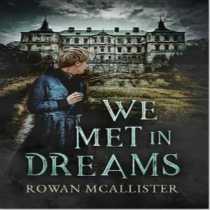 Rowan McAllister - We Met In Dreams Square