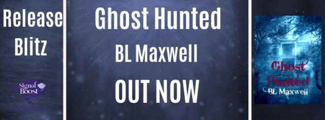 B.L. Maxwell - Ghost Hunted RBBanner