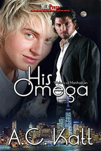 A.C. Katt - 01 - His Omega Cover