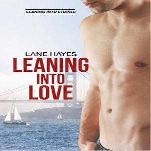 Lane Hayes - Leaning Into Love Square