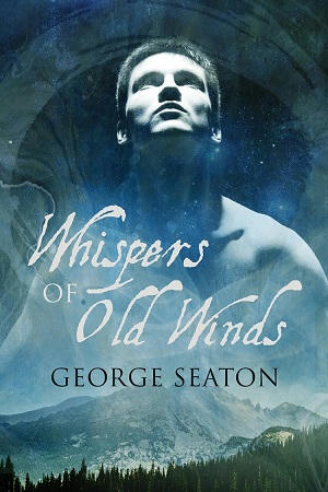 George Seaton - Whispers of Old Winds Cover s