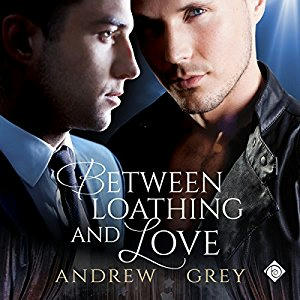 Andrew Grey - Between Loathing and Love Cover Audio
