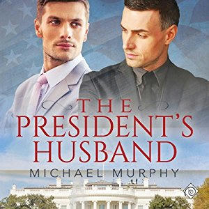 Michael Murphy - The President's Husband Cover Audio