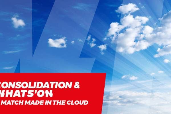 Consolidation & WHATS'ON - A match made in the cloud
