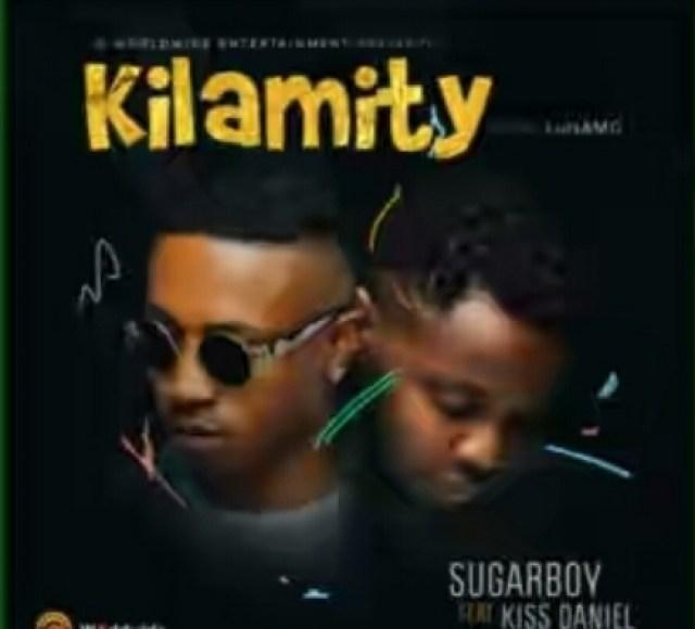 Sugarboy – Kilamity ft. Kiss Daniel
