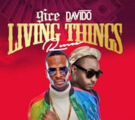 Lyrics: 9ice – Living Things (Remix) ft. Davido