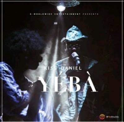Audio: Kiss Daniel- Yeba